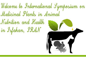 International Symposium on Medicinal Plants in Animal Nutrition and Health 21 May 2014